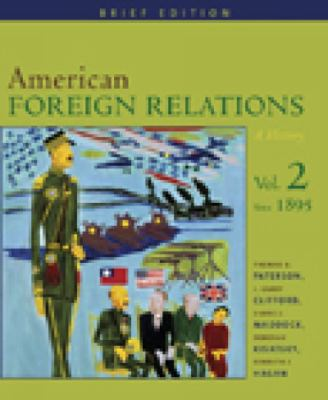 American Foreign Relations Volume Ii Since 1895