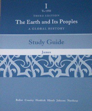 Study Guide for The Earth and Its People: A Global History. Brief Edition, Volume One: To 1500, 3rd