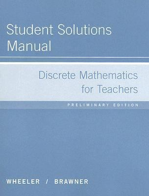Discrete Mathematics for Teachers Student Solutions Manual