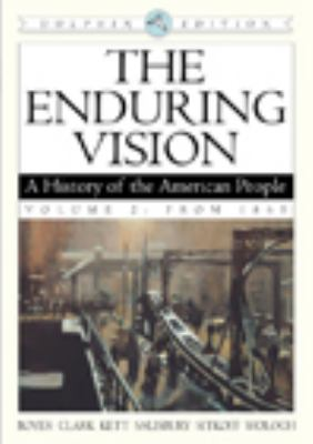 Enduring Vision A History Of The American People From 1865