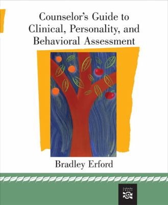 Counsello's Guide to Clinical Personality And Behavioural Assessment