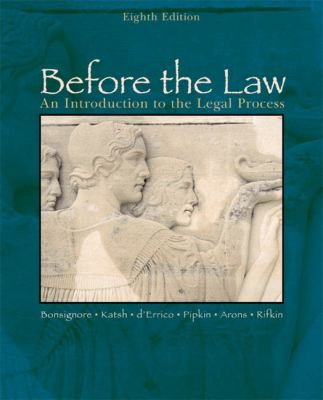 Before the Law An Introduction to the Legal Process