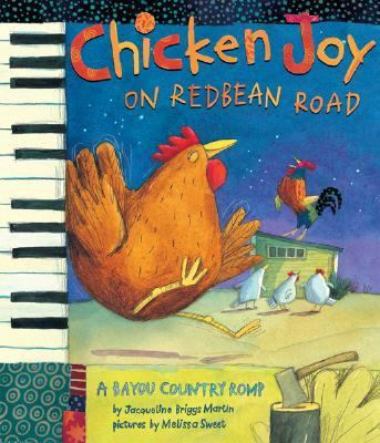 Chicken Joy on Redbean Road A Bayou Country Romp