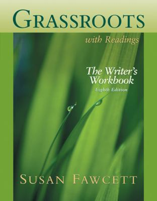 Grassroots With Readings the Writer's Workbook