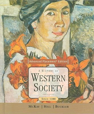History of Western Society Since 1300; Advanced Placement Edition