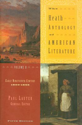 Heath Anthology Of American Literature Early Nineteenth Century 1800-1865