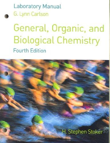 Lab Manual for Stoker's General, Organic, and Biological Chemistry, 4th