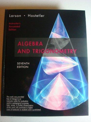 Algebra and Trigonometry: Instructor's Annotated Edition