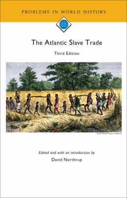The Atlantic Slave Trade (Problems in World History)