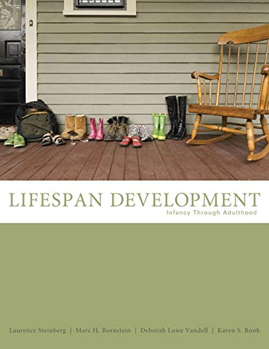 Lifespan Development: Infancy Through Adulthood (PSY 232 Developmental Psychology)