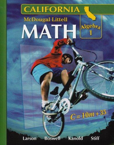 McDougal Littell Middle School Math California: Algebra 1, Student Edition Course 3, 2008