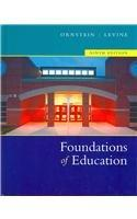 Foundations Of Education: Text with Teaching in Action Guide
