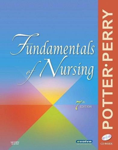 Fundamentals of Nursing, 7e