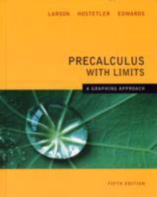 Precalculus With Limits - a Graphing Approach
