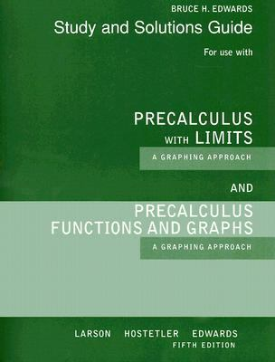 Precalculus with Limits a Graphing Approach Study and Solutions Guide 5th Edition