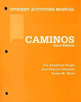 Caminos Student Activities Manual 3rd Edition