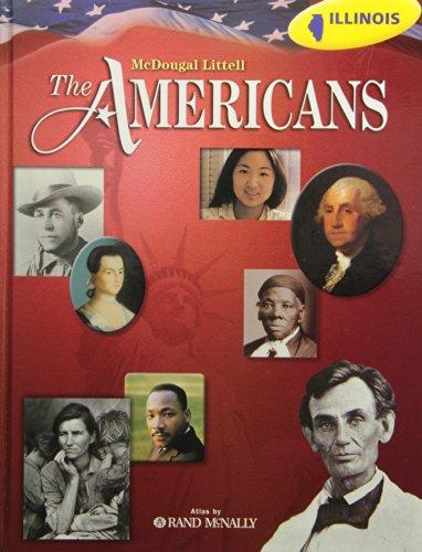 The Americans Illinois: Student Edition Grades 9-12 2008