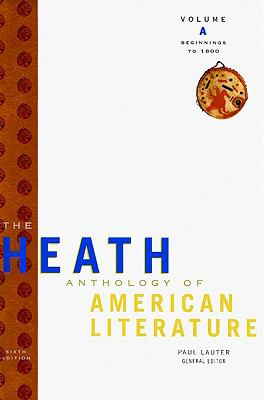 The Heath Anthology of American Literature: Volume A: Beginnings to 1800 (Heath Anthology of American Literature Series)