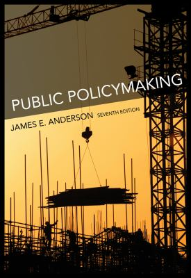 Public Policymaking: An Introduction