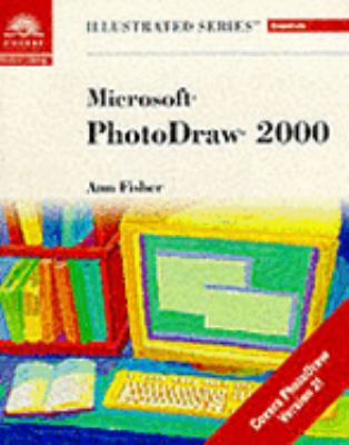 Microsoft Photodraw 2000 - Illustrated Essentials