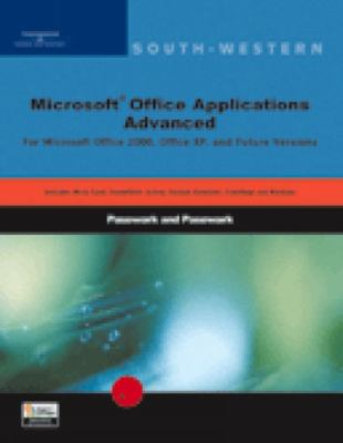 Microsoft Office Applications Advanced For Microsoft Office Xp and Office 2000