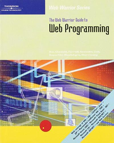 The Web Warrior Guide to Web Programming (Web Warrior Series)
