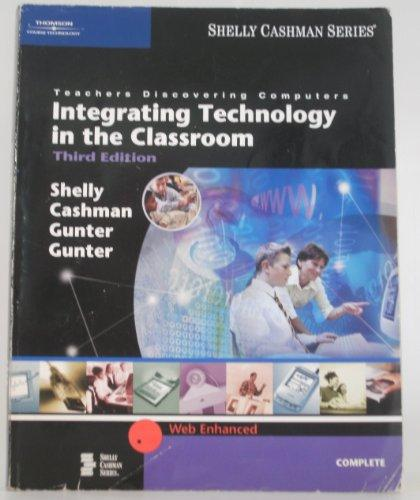 Teachers Discovering Computers: Integrating Technology in the Classroom, Third Edition