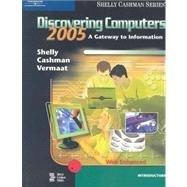 Discovering Computers 2005: A Gateway to Information, Introductory