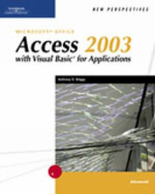 New Perspectives on Microsoft Access 2003 With Visual Basic for Applications Advanced