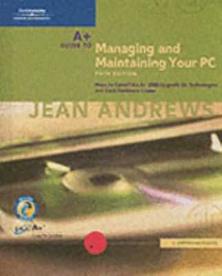 A+ Guide to Managing & Maintaining Your Pc, Comprehensive