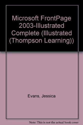 Microsoft FrontPage 2003-Illustrated Complete (Illustrated (Thompson Learning))