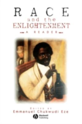 Race and the Enlightenment A Reader