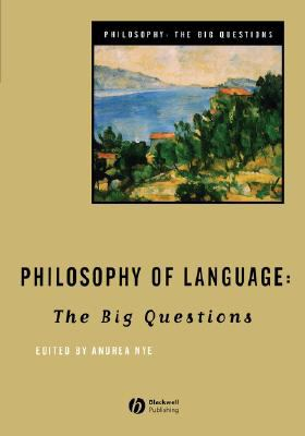 Philosophy of Language The Big Questions