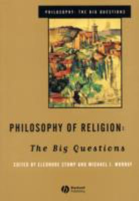 Philosophy of Religion The Big Questions