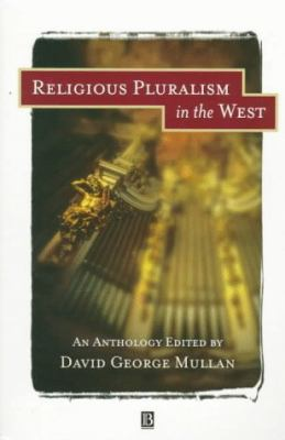 Religious Pluralism in the West An Anthology