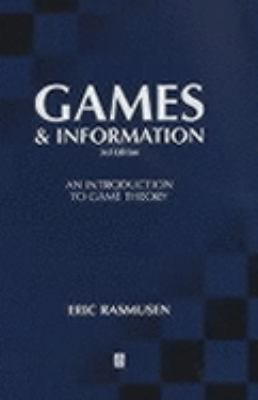 Games and Information An Introduction to Game Theory