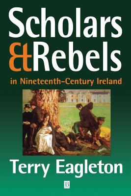 Scholars & Rebels in Nineteenth-Century Ireland