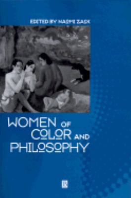 Women of Color and Philosophy A Critical Reader
