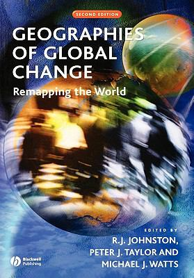 Geographies of Global Change Remapping the World