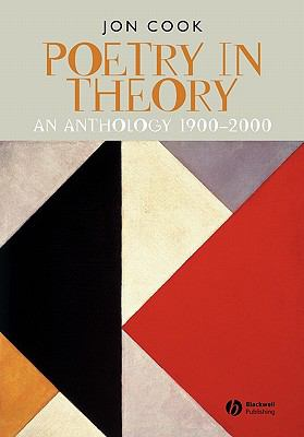 Poetry in Theory An Anthology, 1900-2000