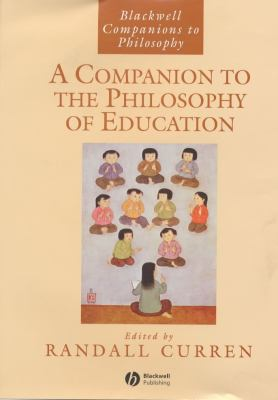 Companion to the Philosophy of Education