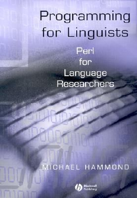 Programming for Linguists Perl for Language Researchers