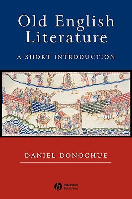 Old English Literature A Short Introduction