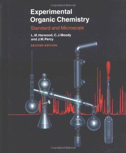 Experimental Organic Chemistry: Standard and Microscale