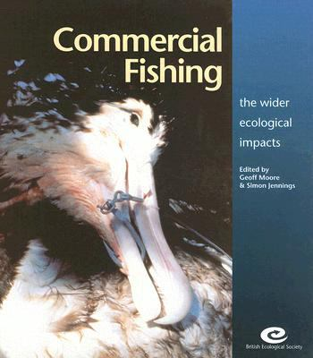 Commercial Fishing The Wider Ecological Impacts