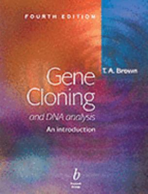 Gene Cloning and DNA Analysis An Introduction
