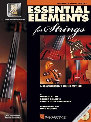 Essential Elements 2000 for Strings A Comprehensive String Method  Teachers Manual, Spiral