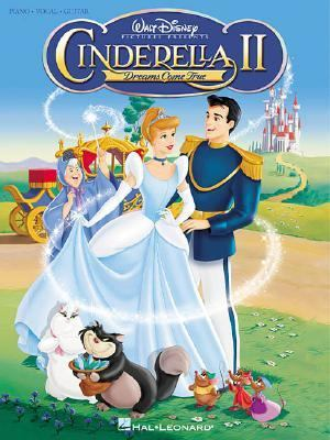 Cinderella II Dreams Come True  Piano, Vocal, Guitar