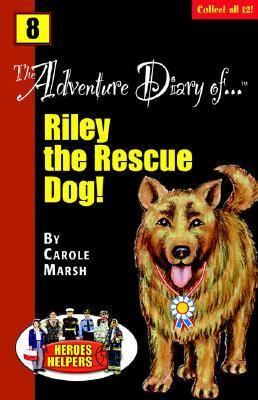 Adventure Diary Of...Riley, the Rescue Dog!