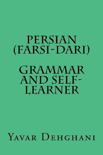 Persian (Farsi-Dari) Grammar and Self-Learner